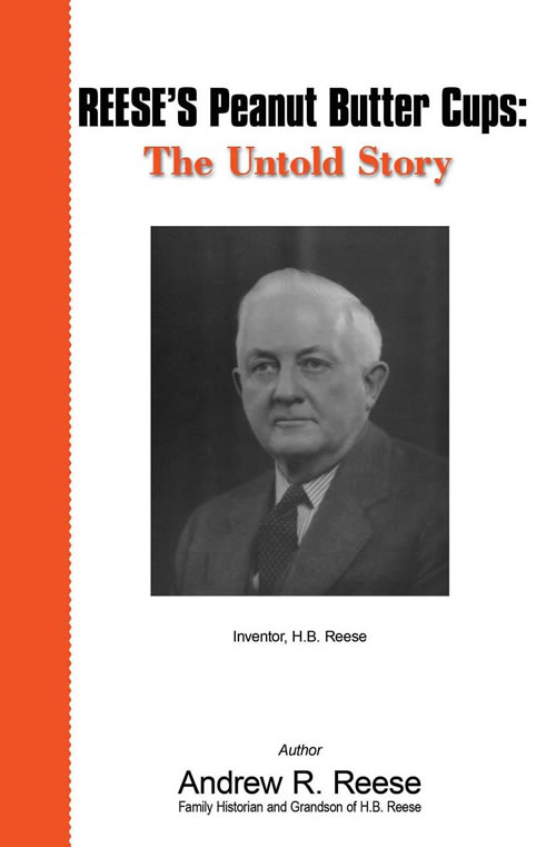 REESE'S Peanut Butter Cups: The Untold Story - E-Book