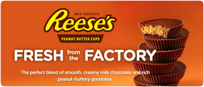 REESE'S Fresh from the Factory